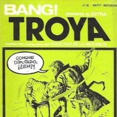 Cómics: BANG! EXTRA. TROYA, CUADERNOS MENSUALES DEL COLECTIVO DE LA HISTORIETA. Nº 5 (SEPTIEMBRE 1977). Lote 194682435
