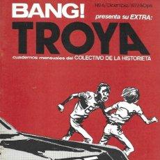 Cómics: BANG! EXTRA. TROYA, CUADERNOS MENSUALES DEL COLECTIVO DE LA HISTORIETA. Nº 6 (DICIEMBRE 1977). Lote 194682458