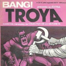 Cómics: BANG! EXTRA. TROYA, CUADERNOS MENSUALES DEL COLECTIVO DE LA HISTORIETA. Nº 3/4 (JULIO/AGOSTO 1977). Lote 194682462