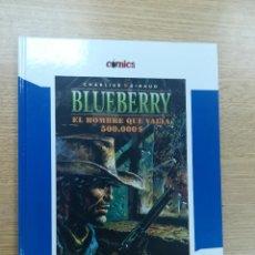 Cómics: BLUEBERRY EL HOMBRE QUE VALIA 500000 $ (EL PAIS #8). Lote 194889695