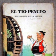 Comics : EL TIO PENCHO 2. DON QUIJOTE DE LA HUERTA. CON DEDICATORIA DEL AUTOR. Lote 203567001