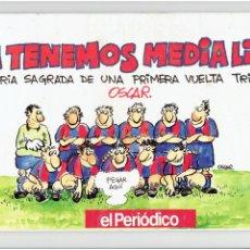 Cómics: ¡YA TENEMOS MEDIA LIGA! - TEMPORADA 90/91 - ÓSCAR NEBREDA - EL PERIÓDICO.. Lote 211648563