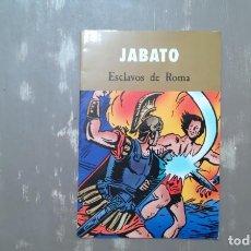 Cómics: JABATO - ESCLAVOS DE ROMA. Lote 212655033