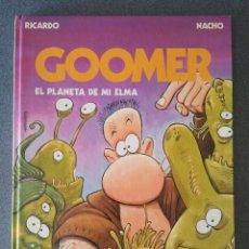 Cómics: GOOMER EL PLANETA DE MI ELMA RICARDO NACHO. Lote 216390562