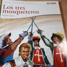 Cómics: LOS TRES MOSQUETEROS JOYAS LITERARIAS EL PAIS. Lote 237494580