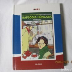 Cómics: RAPSODIA HUNGARA PRIMERA Y SEGUNDA PARTE FRIDMAN GIARDINO EL PAIS. Lote 249410235