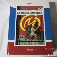 Cómics: LAS AVENTURAS DE BLAKE Y MORTIMER. LA MARCA AMARILLA. COMICS EL PAIS NUM 7. Lote 249410325
