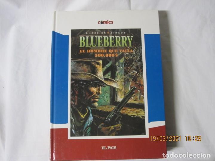BLUEBERRY EL HOMBRE QUE VALÍA 500000 $ JEAN MICHEL CHARLIER JEAN GIRAUD COL EL PAIS Nº 8 (Tebeos y Comics - Suplementos de Prensa)