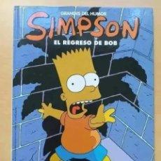Cómics: SIMPSON - EL REGRESO DE BOB - GRANDES DEL HUMOR - EL PERIODICO.. Lote 262637335