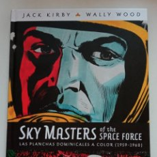Cómics: DOMINICALES DE SKY MASTERS POR JACK KIRBY Y WALLY WOOD!. Lote 287443923