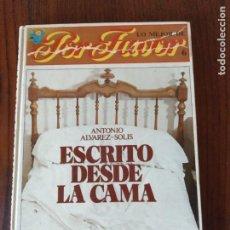 Cómics: ESCRITO DESDE LA CAMA - ANTONIO ALVAREZ SOLIS - LO MEJOR DE POR FAVOR Nº 6.. Lote 295474268
