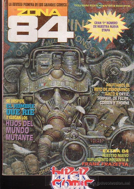ZONA 84 Nº 84 OCHENTA Y CUATRO EDITA : TOUTAIN (Tebeos y Comics - Toutain - Zona 84)