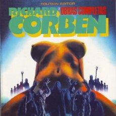 Cómics: RICHARD CORBEN. OBRAS COMPLETAS Nº 3. EPOCA UNDERGROUND. TOUTAIN EDITOR. Lote 26615106