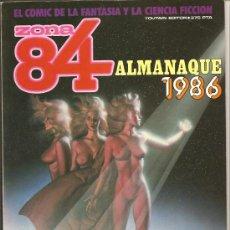 Comics: ZONA 84 ALMANAQUE 1986, CORBEN,ALEX NIÑO,JEFF JONES,DAS PASTORAS,BRUCE JONES, BARREIROS, MUY NUEVO. Lote 10616462