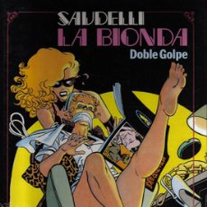 Cómics: LA BIONDA - DOBLE GOLPE - SAUDELLI - TOUTAIN EDITOR. Lote 26706583