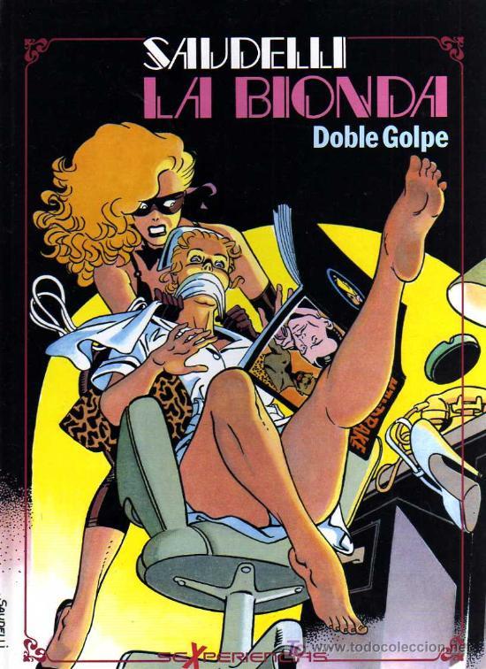 LA BIONDA, DOBLE GOLPE - SAUDELLI - SEXPERIENCIAS - TOUTAIN - 1986 (Tebeos y Comics - Toutain - Otros)