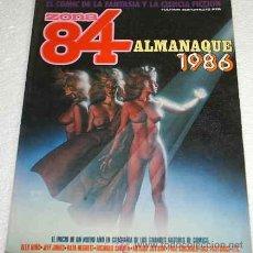 Cómics: ZONA 84 - ALMANAQUE 1986 ORIGINAL PERFECTO - IMPORTANTE LEER TODO. Lote 12679693