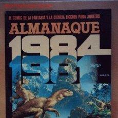 Cómics: 1984. ALMANAQUE 1981.. Lote 26954394