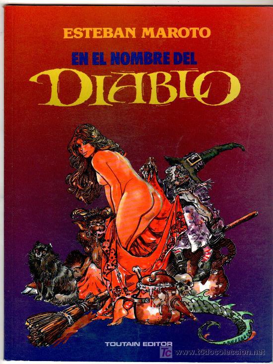 ESTEBAN MAROTO, EN EL NOMBRE DEL DIABLO, TOUTAIN 1991, 48 PGS. COLOR (Tebeos y Comics - Toutain - Otros)