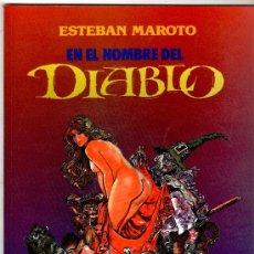 Cómics: ESTEBAN MAROTO, EN EL NOMBRE DEL DIABLO, TOUTAIN 1991, 48 PGS. COLOR. Lote 12118371