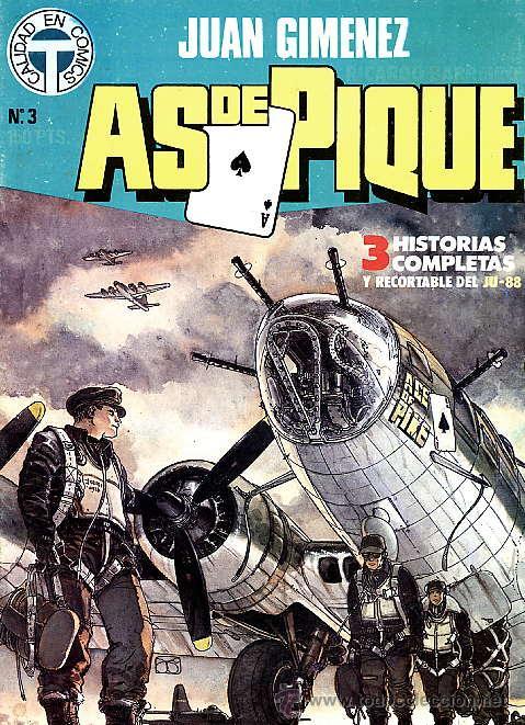 JUAN GIMENEZ - AS DE PIQUE Nº 3 - TOUTAIN 1988 (Tebeos y Comics - Toutain - Otros)
