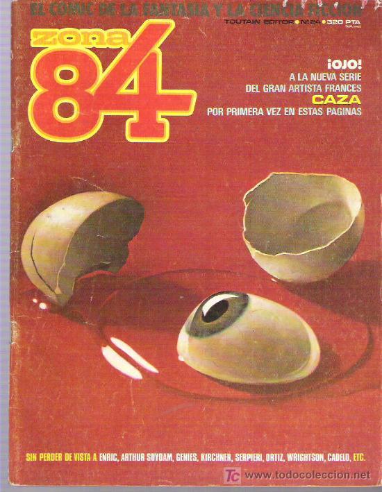 ZONA 84 Nº 24 TOTAIN EDITOR 1986 (Tebeos y Comics - Toutain - Zona 84)
