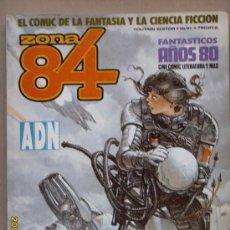 Cómics: ZONA 84- EL COMIC DE LA FANTASÍA Y LA CIENCIA FICCIÓN. Lote 26726673