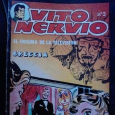 Cómics: VITO NERVIO Nº3 , BRECCIA, EL ENIGMA DE LA TELEVISION. Lote 23695501