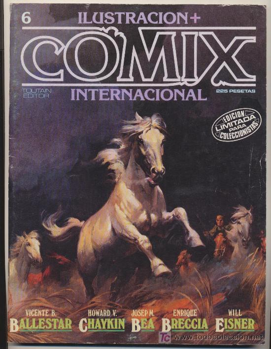 ILUSTRACIÓN + COMIX INTERNACIONAL Nº 6. (Tebeos y Comics - Toutain - Comix Internacional)