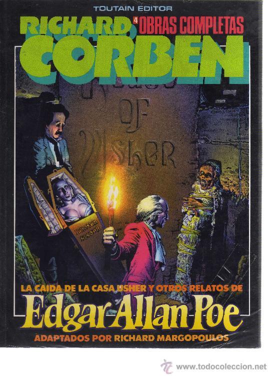 OBRAS COMPLETAS RICHARD CORBEN Nº4 - LA CAÍDA DE LA CASA USHER Y OTROS RELATOS DE EDGAR ALLAN POE. (Tebeos y Comics - Toutain - Obras Completas)
