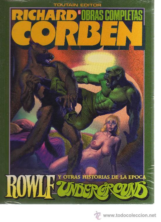 OBRAS COMPLETAS RICHARD CORBEN Nº6 - ROWLF Y OTRAS HISTORIAS DE LA ÉPOCA (UNDERGROUND) - CJ18 (Tebeos y Comics - Toutain - Obras Completas)