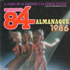 Cómics: ZONA 84 . ALMANAQUE 1986. Lote 22789663