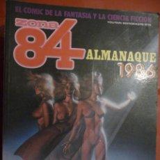 Cómics: ZONA 84. ALMANAQUE 1986. TOUTAIN. Lote 26829568