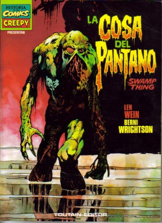 LA COSA DEL PANTANO · SWAMP THING (TOUTAIN) ORIGINAL 1983 (Tebeos y Comics - Toutain - Creepy)