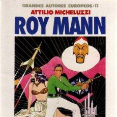 Cómics: ROY MANN - ATTILIO MICHELUZZI - GRANDES AUTORES EUROPEOS Nº 12 - TOUTAIN EDITOR. Lote 28200376