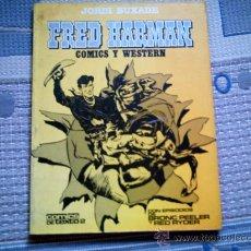 Cómics: FRED HARMAN. COMICS Y WESTERNS (JORDI BUIXADE). Lote 28239875