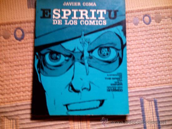 ESPIRITU DE LOS COMICS, DE JAVIER COMA (Tebeos y Comics - Toutain - Obras Completas)