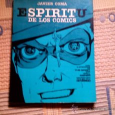 Cómics: ESPIRITU DE LOS COMICS, DE JAVIER COMA. Lote 28343068