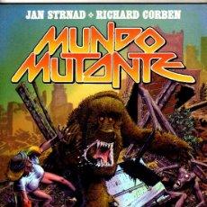 Cómics: MUNDO MUTANTE - RICHARD CORBEN - JAN STRNAD, TOUTAIN EDITOR 1982, 78 PGS. 28,5 X 22 CMS. A COLOR. Lote 29128463