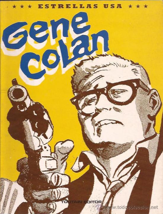 COMIC-GENE COLAN-ALBUM MONOGRAFICO-TOUTAIN EDIT.-1991- (Tebeos y Comics - Toutain - Álbumes)