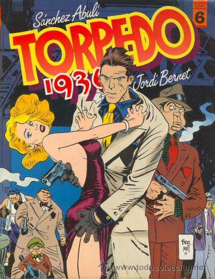 TORPEDO 1936 TOMO 6 - JORDI BERNET SANCHEZ ABULI - TOUTAIN (Tebeos y Comics - Toutain - Álbumes)