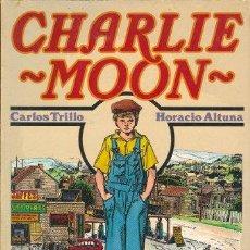 Cómics: CHARLIE MOON - CARLOS TRILLO, HORACIO ALTUNA - TOUTAIN. Lote 30053661