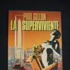 Cómics: LA SUPERVIVIENTE - PAUL GILLON - TOUTAIN - EXCELENTE ESTADO - . Lote 30204262