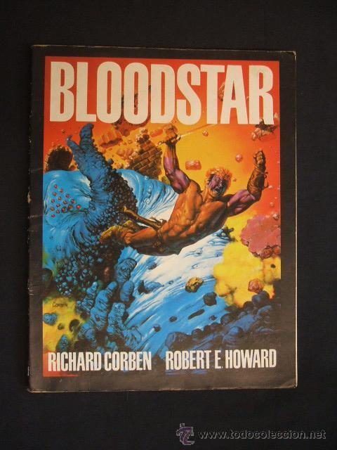 BLOODSTAR - RICHARD CORBEN - ROBERT E. HOWARD - TOUTAIN EDITOR - (Tebeos y Comics - Toutain - Obras Completas)