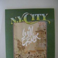 Fumetti: N.Y. CITY. WILL EISNER. TOUTAIN, 1985.. Lote 30852055