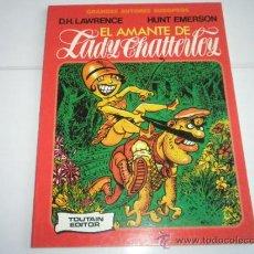Cómics: COMIC-TOUTAIN ED.-EL AMANTE DE LADY CHATERLEY-D.H. LAWRENCE Y HUNT EMERSON-NUEVO.. Lote 30857711