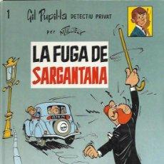 Cómics: GIL PUPIL - LA ( CASALS ) ORIGINAL 1987 Nº. 1. Lote 31239227