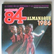 Cómics: ZONA 84 ALMANAQUE 1986. Lote 31290934