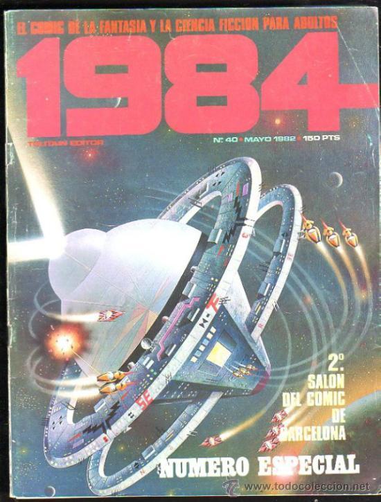 1984, EL COMIC DE LA FANTASÍA Y LA CIENCIA FICCIÓN PARA ADULTOS, TOUTAIN, Nº40, MAYO 1982, ESPECIAL (Tebeos y Comics - Toutain - 1984)