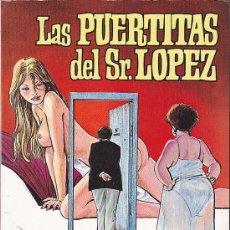 Cómics: COMIC LAS PUERTITAS DEL SR. LOPEZ AUTOR CARLOS TRILLO HORACIO ALTUNA NUEVO SIN USO. Lote 205824101